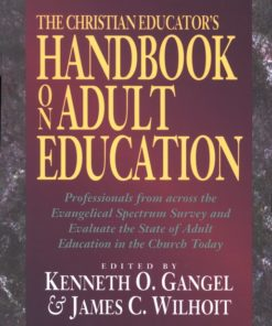Christian Educator's Handbook on Adult Education