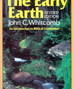 Early Earth: An Introduction to Biblical Creationism