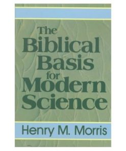 Biblical Basis for Modern Science