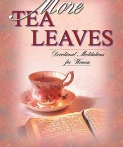 More Tea Leaves: Devotional Meditations for Women