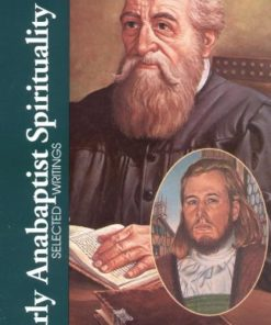 Early Anabaptist Spirituality: Selected Writings ( Classics of Western Spirituality)