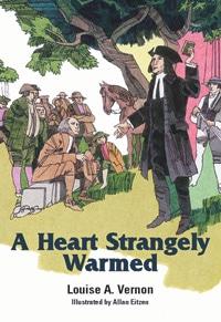Heart Strangely Warmed, A