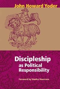 Discipleship as Political Responsibility