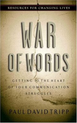 War of Words, The: Getting to the Heart of Your Communication Struggles-0
