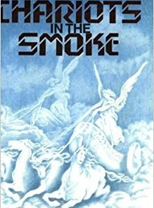 Chariots in the Smoke-0