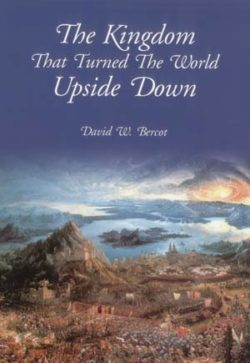 Kingdom that Turned the World Upside Down