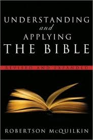 Understanding and Applying the Bible (Revised)