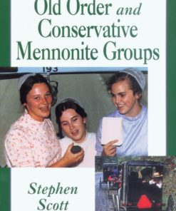 Introduction to Old Order and Conservative Mennonite Groups (People's Place Book #12)