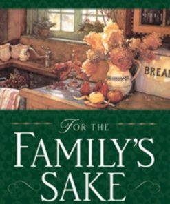 For the Family's Sake: The Value of Home in Everyone's Life