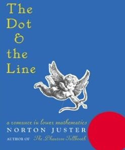 Dot and the Line: A Romance in Lower Mathematics