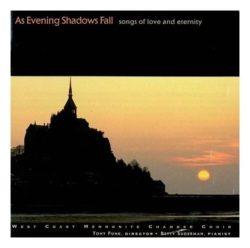 As Evening Shadows Fall