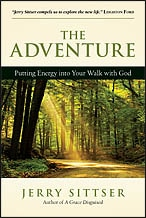 Adventure: Putting Energy Into Your Walk with God