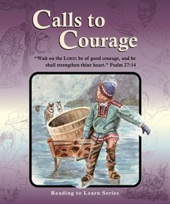Calls to Courage - Grade 6 Reader