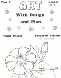 Art With Design and Plan, Grades 1-4, first year