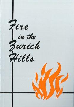 Fire in the Zurich Hills