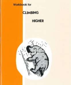 Climbing Higher - Workbook
