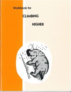 Climbing Higher - Workbook