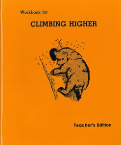 Climbing Higher Workbook - Teacher's Edition