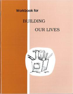 Building Our Lives - Workbook