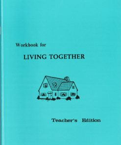 Living Together Workbook - Teacher's Edition