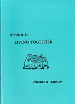 Living Together Workbook - Teacher's Edition
