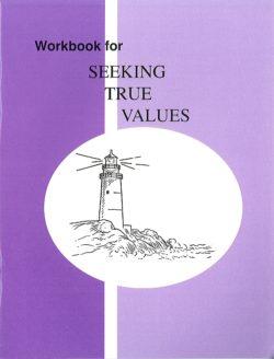 Seeking True Values Workbook