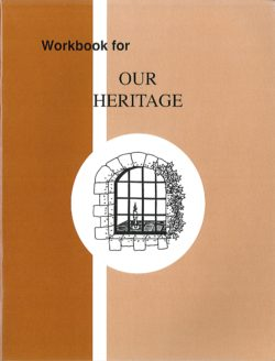Our Heritage - Workbook