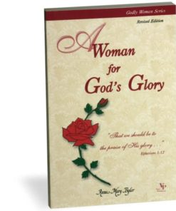Woman For God's Glory