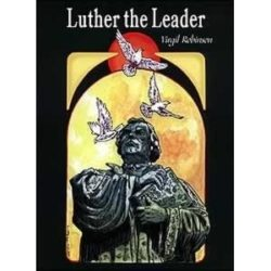 Luther the Leader