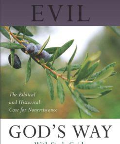 Overcoming Evil Gods Way