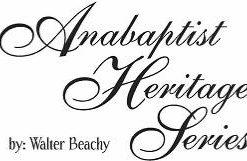 Anabaptist Heritage Series