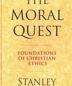 Moral Quest: Foundations of Christian Ethics