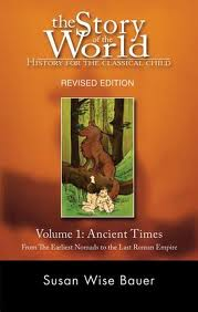 Story of the World, Volume 1: Ancient Times--From the Earliest Nomads to the Last Roman Emperor