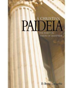 Christian Paideia, A
