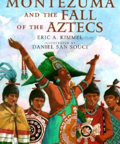 Montezuma and the Fall of the Aztecs