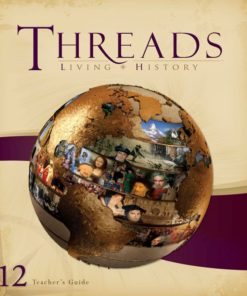 Living History Threads Level 12 Teacher's Guide