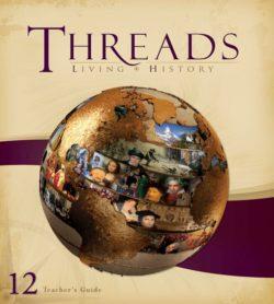 Living History Threads Level 12 Teacher's Guide