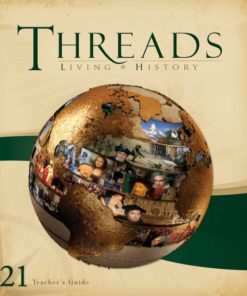 Living History Threads Level 21 Teacher's Guide