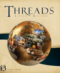 Living History Threads Level 43 Teacher's Guide