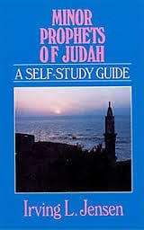 Minor Prophets of Judah: A Self-Study Guide