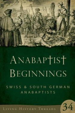Anabaptist Beginnings
