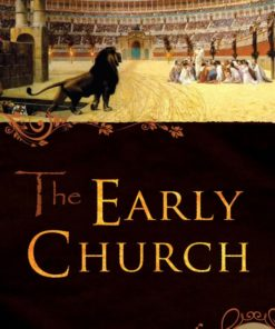 Early Church, The