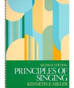 Principles of Singing: A Textbook for Voice Class or Studio