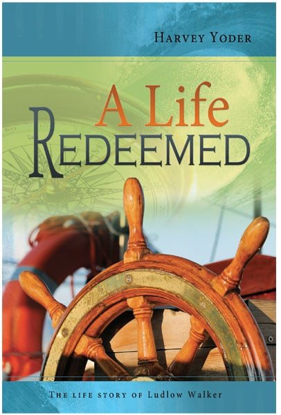 Life Redeemed, A