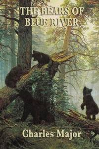 Bears of Blue River, The