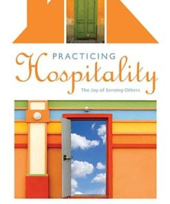 Practicing Hospitality: The Joy of Serving Others