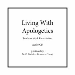 Living With Apologetics