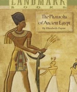 Pharoahs of Ancient Egypt (Landmark Books)
