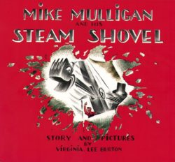 Mike Mulligan & His Steam Shovel