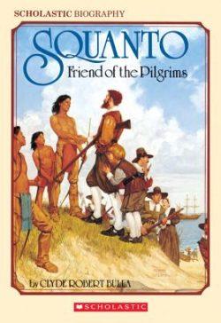 Squanto Friend of the Pilgrims